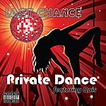 Last Chance Private Dance (Feat. Quis)