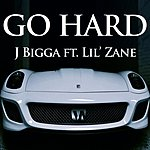 J Bigga Go Hard (Feat. Lil' Zane)