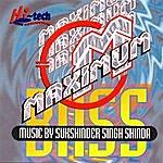 Sukshinder Shinda Maximum Bass