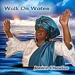 Janice Charles Walk On Water