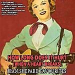 Jean Shepard How Long Does It Hurt(When A Heart Breaks) - Jean Shepard Favourites (Remastered)