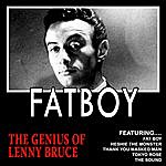 Lenny Bruce Fatboy - The Genius Of Lenny Bruce (Remastered)