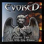 """Evoked Chapter Two: How Will You Choose? """"Ep"""""""