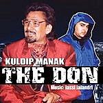 Kuldip Manak The Don