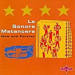 La Sonora Matancera Now And Forever