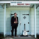 David Gogo Whiskey Train - Single