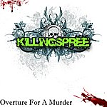 Killing Spree Overture For A Murder