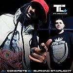 TC Concrete / Burning Starlight