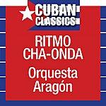 Orquesta Aragón Ritmo Cha-Onda