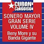 Beny Moré Sonero Mayor, Vol. 4