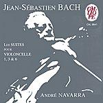 André Navarra Bach: Les Suites Pour Violoncelle 1, 3 & 6