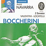 André Navarra Boccherini - Valentini - Locatelli: Sonates