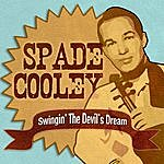 Spade Cooley Swingin' The Devil's Dream