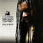 Lloyd Brown Silver