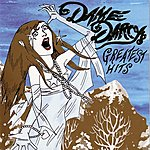Dame Darcy Dame Darcy's Greatest Hits