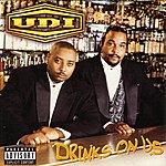 U.D.I. Drinks On Us
