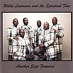 Willie Lawrence & The Spiritual 5 Another Step Forward