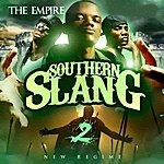 Empire Southern Slang 2: New Regime