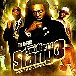 Empire Southern Slang 3: Meet The Cartel