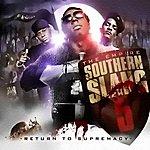 Empire Southern Slang 5: Return To Supremacy