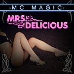 M.C. Magic Mrs. Delicious