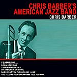 Chris Barber Chris Barber's American Jazz Band (Remastered)
