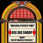 Dee Dee Sharp Mashed Potato Time / Gravy (For My Mashed Potatoes)