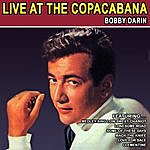 Bobby Darin Live At The Copacabana - Bobby Darin (Remastered)
