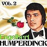 Engelbert Humperdinck Engelbert Humperdinck. Vol. 2
