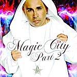M.C. Magic Magic City (Part 2)
