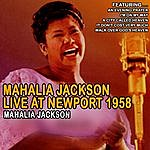 Mahalia Jackson Mahalia Jackson Live At Newport 1958 (Remastered)