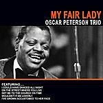 Oscar Peterson Trio My Fair Lady - Oscar Peterson Trio (Remastered)