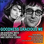 Peter Sellers Goodness Gracious Me - An Evening With Peter Sellers And Sophia Loren (Remastered)