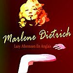 Marlene Dietrich Lazy Afternoon En Anglais