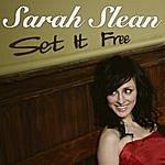 Sarah Slean Set It Free