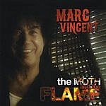 Marc Vincent The Moth And The Flame