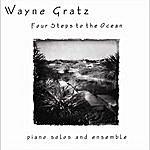 Wayne Gratz Four Steps To The Ocean