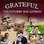 Big Sty Grateful (The Fathers' Day Anthem)