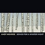 Andy Monroe Songs For A Winter Night