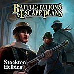 Stockton Helbing Battlestations & Escape Plans