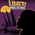 Libretto Ride To Dat (Feat. Guilty Simpson) - Single