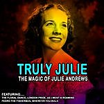Julie Andrews Truly Julie - The Magic Of Julie Andrews (Remastered)