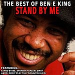 Ben E. King Stand By Me - The Best Of Ben E King (Remastered)