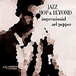 Art Pepper Jazz - Bop & Beyond - Impressionist - Art Pepper