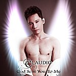 Claudio God Sent You To Me - Single