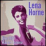 Lena Horne Live 1957 Waldorf Astoria (Stereo)