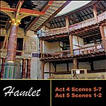William Shakespeare Shakespeare: Hamlet, Act 4 & Act 5