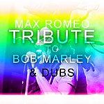 Max Romeo Tribute To Bob Marley & Dubs