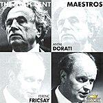 Antal Dorati Antal Dorati & Ferenc Fricsay