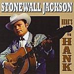 Stonewall Jackson Here's To Hank